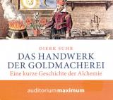 CD: Das Handwerk der Goldmacherei, Dierk Suhr