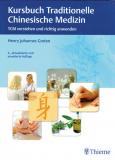 Kursbuch Traditionelle Chinesische Medizin, Henry Johannes Greten