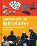 Spielen wie im Mittelalter, Doris Fischer