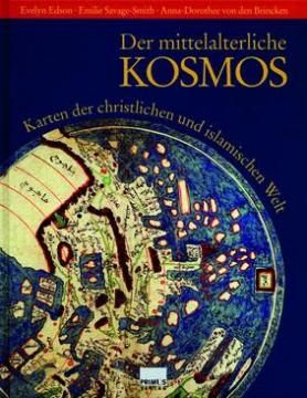 Der mittelalterliche Kosmos, Edson, Savage-Smith, Brincken