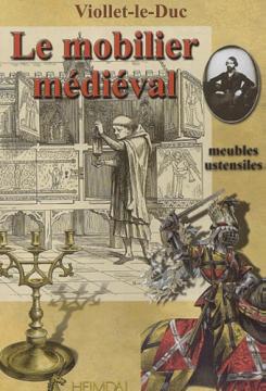 Antiquariat: Le mobilier médiéval, Eugène Viollet-le-Duc
