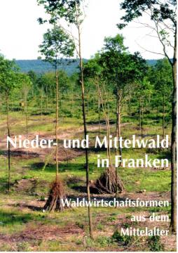 Antiquariat: Nieder- und Mittelwald in Franken, Renate Bärnthol