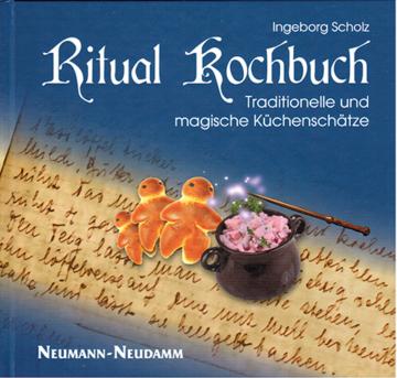 Ritual Kochbuch, Ingeborg Scholz
