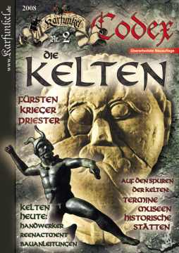 Karfunkel Codex Nr. 02: Die Kelten (Überarb. Neuauflage)