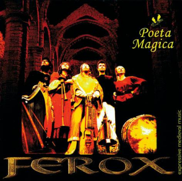 CD: Poeta Magica : Ferox