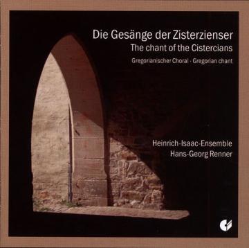 Die Gesänge der Zisterzienser, Renner, Heinrich-Isaac-Ensemble