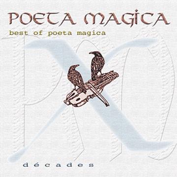 CD: Poeta Magica : Décades
