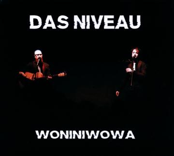 CD: Das Niveau: Woniniwowa