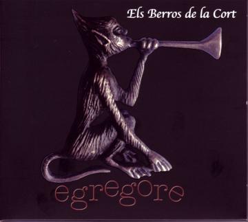 CD: Els berros de la Cort, Egregore