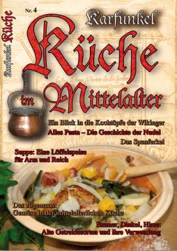 Küche im Mittelalter Nr. 4 mit Rezeptspecial