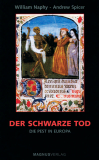 Der schwarze Tod, William Naphy & Andrew Spicer