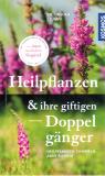 Heilpflanzen und ihre giftigen Doppelgänger, Dr. Ursula Stumpf