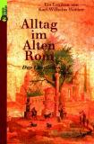 Alltag im Alten Rom, Karl-Wilhelm Weber
