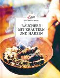 Räuchern mit Kräutern und Harzen, Barbara und Hans Haider
