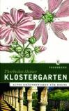 • Einzelstück • Thorbeckes kleiner Klostergarten, Rita Kopp