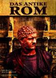 Das Antike Rom, Anna M. Liberati/Fabio Bourbon