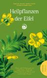 Heilpflanzen der Eifel, Karsten Freund, Bernd Pieper, Bärbel Klemme-Hanf