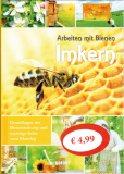Imkern, Arbeiten mit Bienen