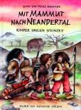 Mit Mammut nach Neandertal, Gipsy und Franz Baumann