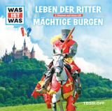 CD: WAS IST WAS - Leben der Ritter / Mächtige Burgen