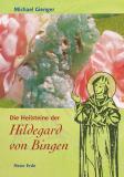 Die Heilsteine der Hildegard von Bingen, Michael Gienger