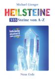 Heilsteine - 555 Steine von A - Z, Michael Gienger