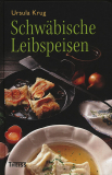 Schwäbische Leibspeisen, Ursula Krug