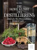Die hohe Kunst des Destillierens, Kai Möller