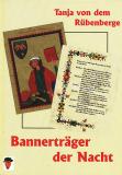 Bannerträger der Nacht, Tanja von dem Rübenberge