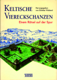 Antiquariat: Keltische Viereckschanzen, Günther Wieland (Hrsg.)
