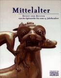 Einzelstück: Mittelalter - Kunst und Kultur von der Spätantike bis zum 15. Jahrhundert