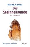 Die Steinheilkunde, Michael Gienger