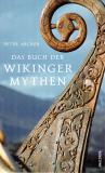 Das Buch der Wikinger Mythen, Peter Archer