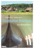 Faszination Wikinger, Barbara Post, Stefan Lipsky