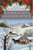 Weihnachts-Geschichten, Selma Lagerlöf