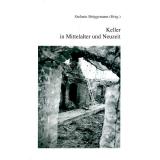 Antiquariat: Keller in Mittelalter und Neuzeit, Stefanie Brüggemann (Hrsg.)