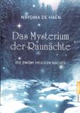 Das Mysterium der Raunächte, Nayoma de Haen