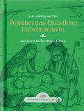 Worüber das Christkind lächeln musste, Karl Heinrich Waggerl