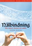 Nalbindning - in den Sprachen Englisch + Schwedisch, Nusse Mellgren
