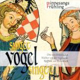 CD: Singet Vogel singet, Minnesangs Frühling
