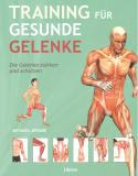 Training für gesunde Gelenke, Michael Jerome