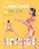 Die Anatomie des TAI CHI, Loretta Wollering