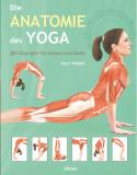 Die Anatomie des Yoga, Sally Parkes