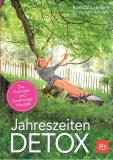 Jahreszeiten - Detox, Barbara Heiner