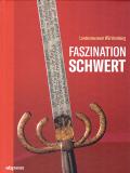 Faszination Schwert, Landesmuseum Württemberg