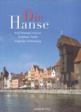 Antiquariat: Die Hanse, Rolf Hammel-Kiesow, Matthias Puhle, Siegfried Wittenburg