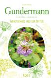 Gundermann - Wohltuendes aus der Natur