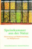 Speisekammer aus der Natur, M. Machatschek, E. Mauthner