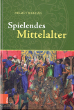 Spielendes Mittelalter, Helmut Birkhan