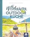Wildkräuter Outdoor-Küche, Jennifer Frank-Schagerl